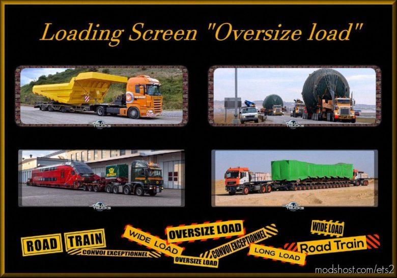 Loading Screen Oversize Load V1.3 for Euro Truck Simulator 2
