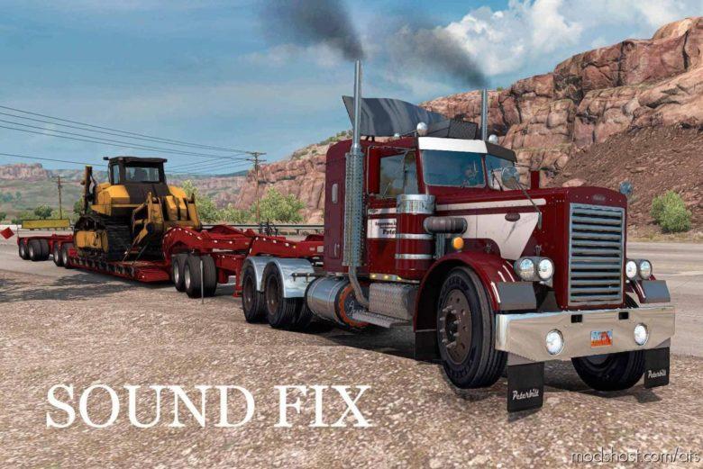 Sound FIX For Peterbilt 281-351 MTG 1.25 for American Truck Simulator