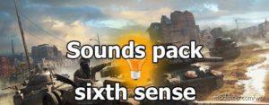 104 Sixth Sense Sounds [1.10.1.3] for World of Tanks