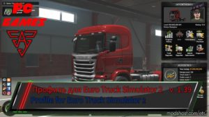Upgraded Profile For The Game Version [1.39] for Euro Truck Simulator 2