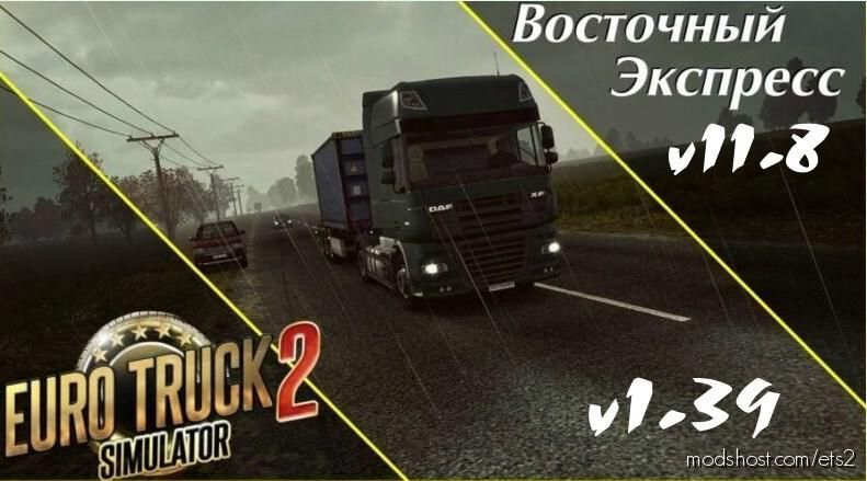 Eastern Express V11.8 for Euro Truck Simulator 2