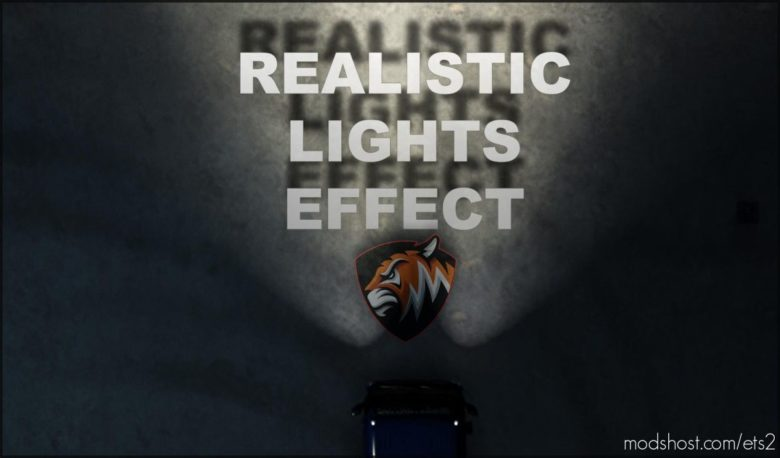 Realistic Lights Effect for Euro Truck Simulator 2