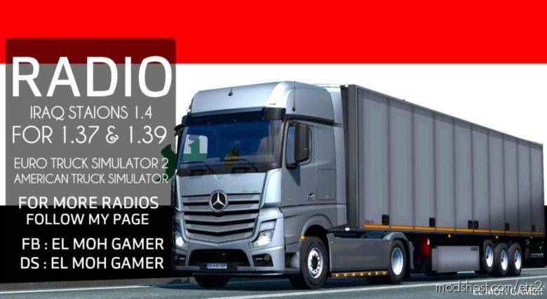 EL MOH Gamer – Iraq Stations – Sounds [1.39] V1.4 for Euro Truck Simulator 2
