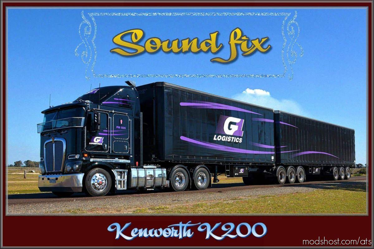 Sound FIX For Kenworth K200 for American Truck Simulator
