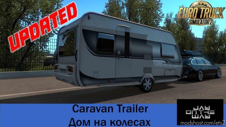 Caravan Trailer V1.2 for Euro Truck Simulator 2