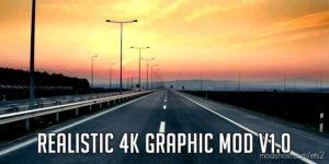 Realistic 4K Graphic for Euro Truck Simulator 2