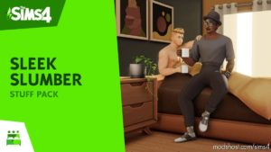 Sleek Slumber Stuff – Custom Stuff Pack for The Sims 4