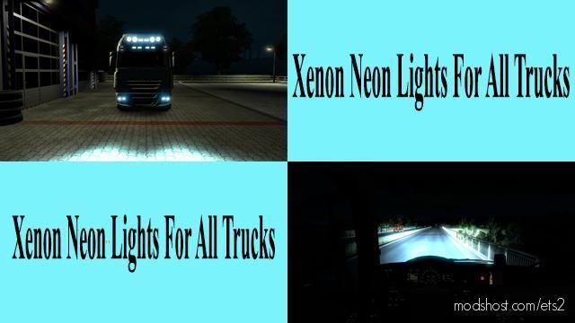 Xenon Neon Lights For ALL Trucks for Euro Truck Simulator 2