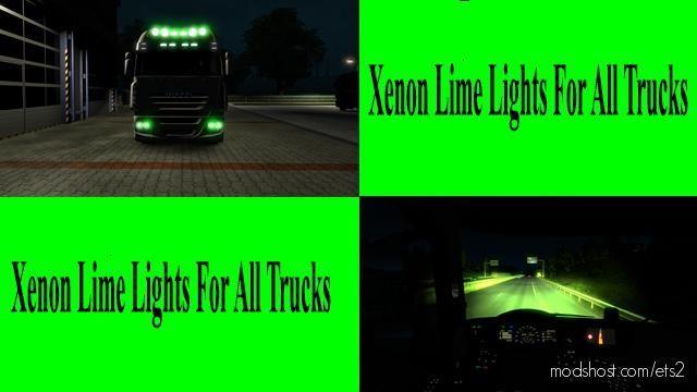 Lime Green Xenon Lights For ALL Trucks for Euro Truck Simulator 2