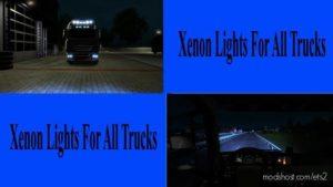 Standard Xenon Lights For ALL Trucks for Euro Truck Simulator 2