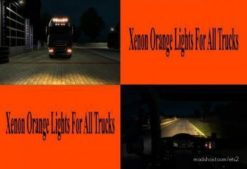 Orange Xenon Lights For ALL Trucks for Euro Truck Simulator 2