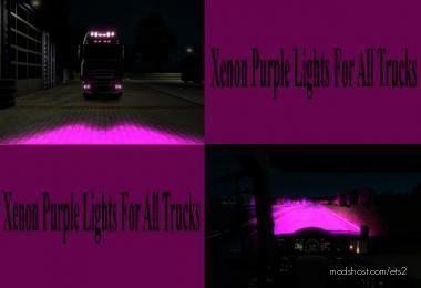 Purple Xenon Lights For ALL Trucks for Euro Truck Simulator 2