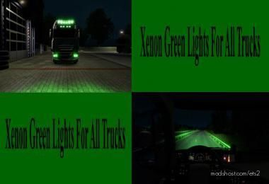 Green Xenon Lights For ALL Trucks for Euro Truck Simulator 2