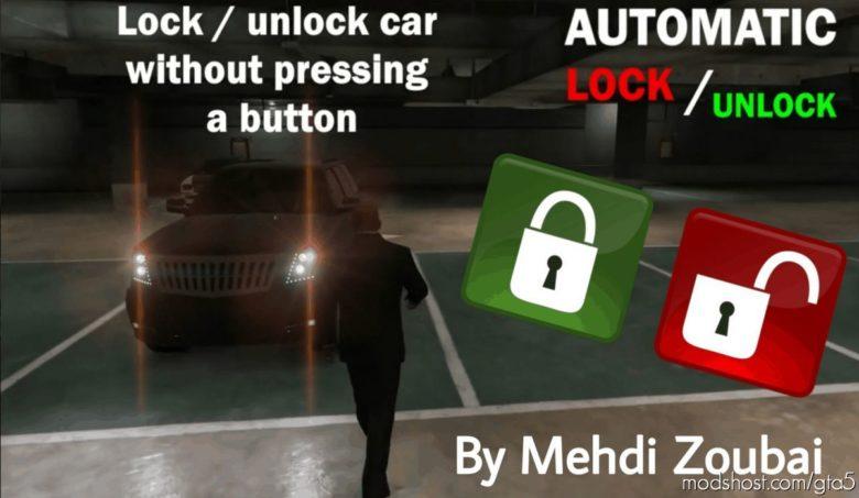 Automatic Lock / Unlock CAR for Grand Theft Auto V