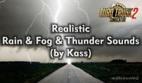Realistic Rain & Thunder Sounds V3.8 for Euro Truck Simulator 2