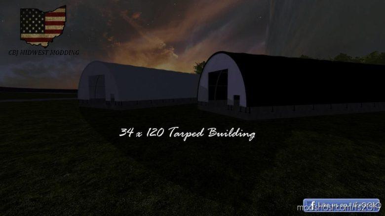 34 X 120 Tarped Building for Farming Simulator 19