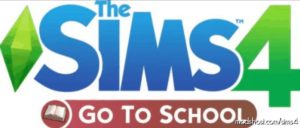 GO To School Mod Pack for The Sims 4