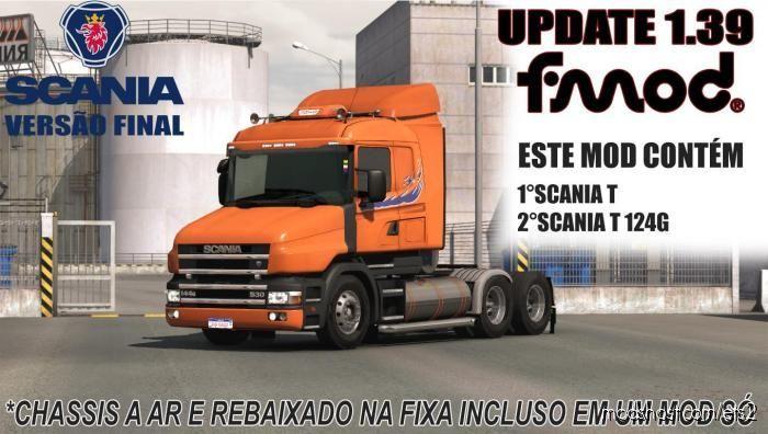 Scania T And T4 Brazilian Edit [1.39] ADD Fmod for Euro Truck Simulator 2
