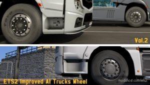 Improved AI Trucks Wheel V2.0 for Euro Truck Simulator 2