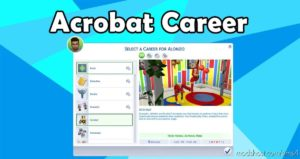 Acrobat Career for The Sims 4