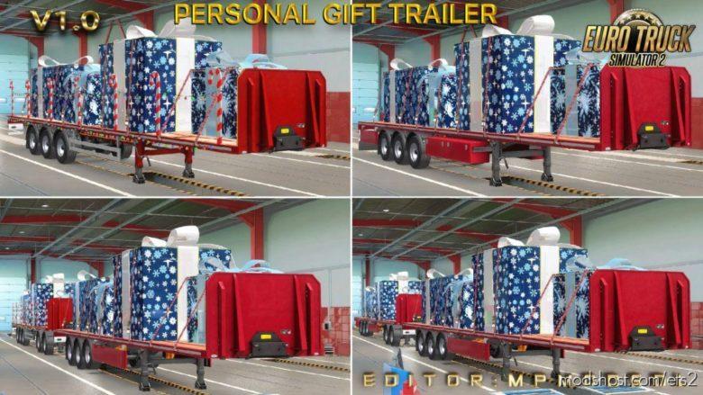 Personal Gift Trailer Multiplayer [1.39] for Euro Truck Simulator 2