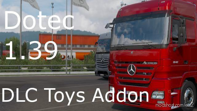 Mercedes-Benz Actros MP2 DLC Toys Addon for Euro Truck Simulator 2