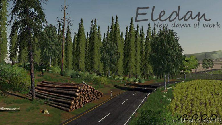 Eledan NEW Dawn Of Work V2.0 for Farming Simulator 19