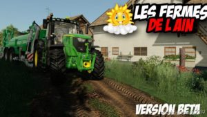 LES Fermes DE L'Ain Beta for Farming Simulator 19