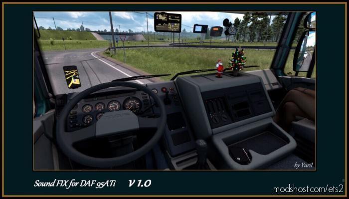 Sound FIX For DAF 95 ATI for Euro Truck Simulator 2