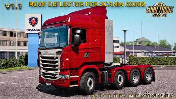 Roof Deflector For Scania R2009 Mod V1.1 [Single-Multiplayer] for Euro Truck Simulator 2