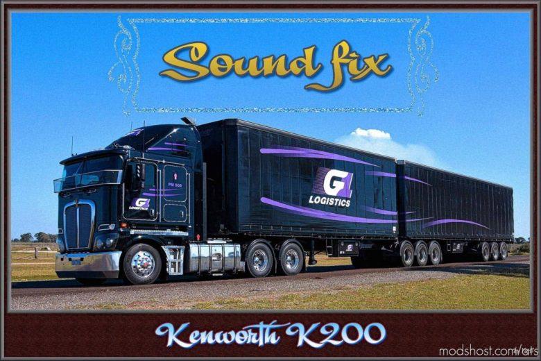 Sound FIX For Kenworth K200 V1.1 for American Truck Simulator