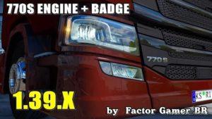 Scania S 770 NEW Engine + Badge [1.39.X] for Euro Truck Simulator 2