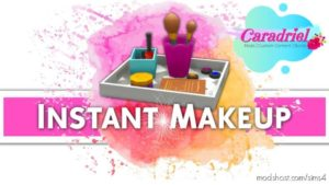 Instant Makeup Mod for The Sims 4