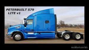 Peterbilt 579 Lite Truck [1.39.X] for American Truck Simulator