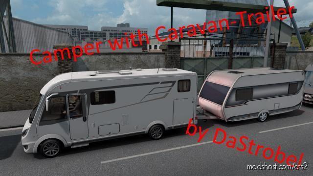 Camper With Caravan Trailer for Euro Truck Simulator 2