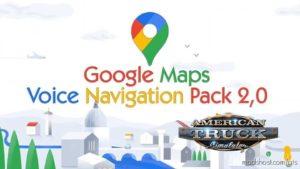Google Maps Voice Navigation Pack V2.0 for American Truck Simulator