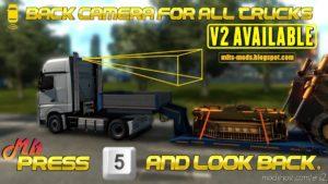 Back Camera For ALL Truck V2 By MLT (Rear Camera) V2.0 for Euro Truck Simulator 2