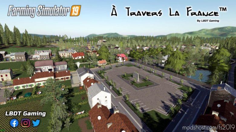 A Travers LA France for Farming Simulator 19