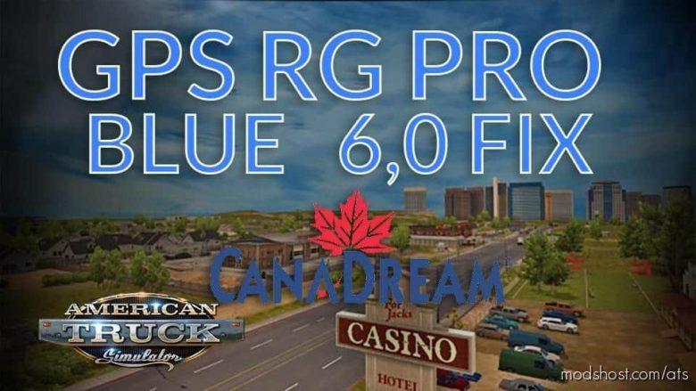 GPS RG PRO Blue FIX Canadream V6.0 for American Truck Simulator