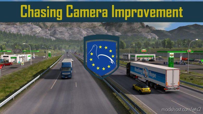 Chasing Camera Improvement V1.10 [1.39] for Euro Truck Simulator 2