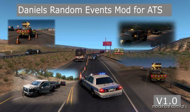 Daniels Random Events [1.39] for American Truck Simulator