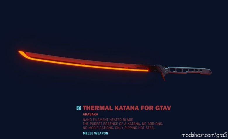 Thermal Katana for Grand Theft Auto V