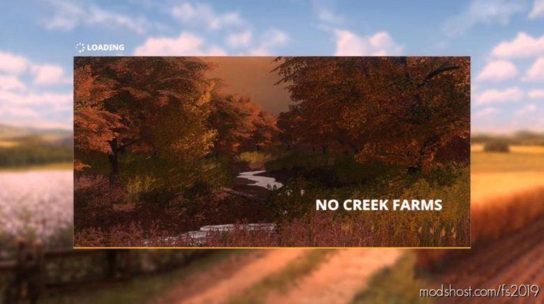 NO Creek Farms V2.0 for Farming Simulator 19