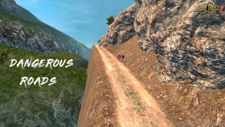 Dangerous Roads [1.36 – 1.40] for Euro Truck Simulator 2