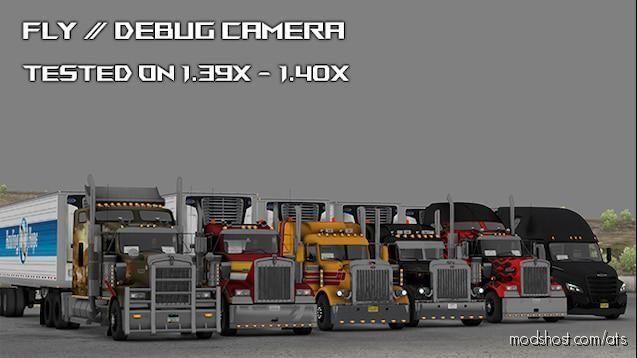 Fly/Debug Camera & Hidden Modes for American Truck Simulator