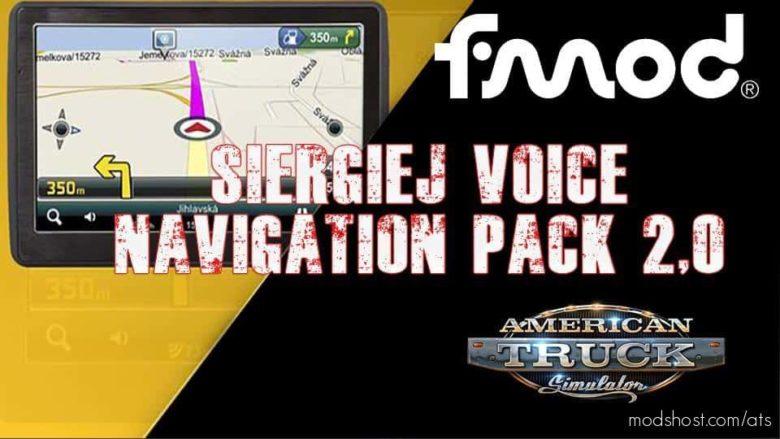 Siergiej Voice Navigation Pack V2.0 for American Truck Simulator