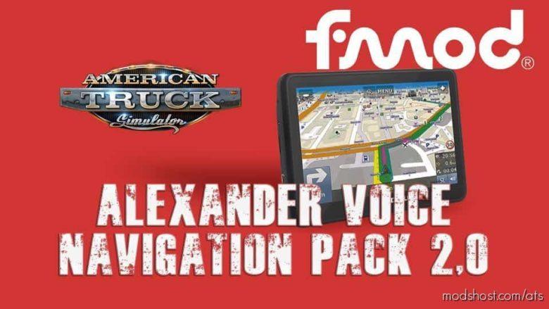 Alexander Voice Navigation Pack V2.0 for American Truck Simulator