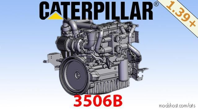 Caterpillar 3506B [1.39.X] for American Truck Simulator