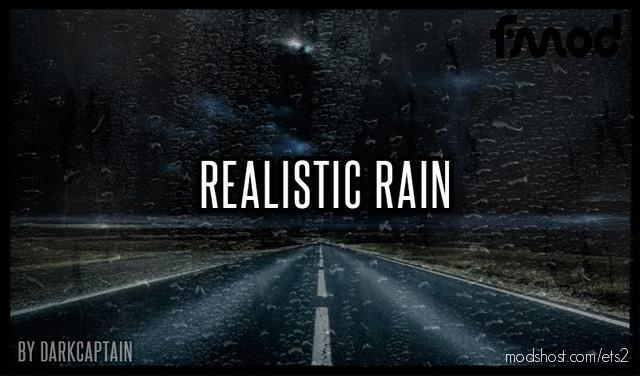 Realistic Rain V3.8.1 [1.40] for Euro Truck Simulator 2