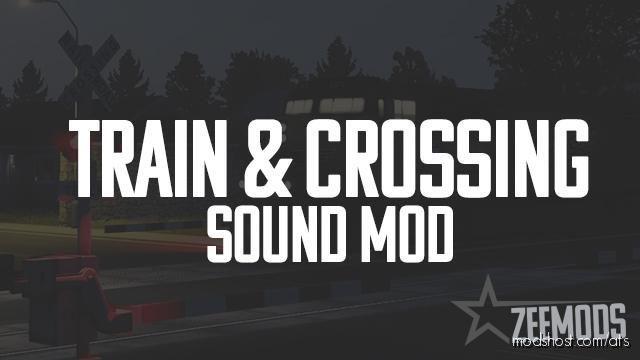 Train & Crossing Sound Mod for American Truck Simulator